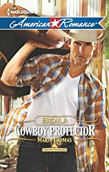 Beau: Cowboy Protector (Harts of the Rodeo Series Book 5)