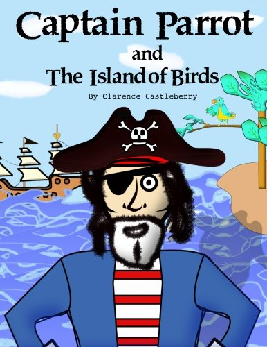 Download Captain Parrot and The Island of Birds pdf epub