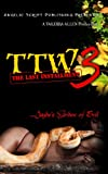 TTW 3 (Thicker Than Water 3)