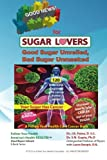 Good News! for Sugar Lovers, J. R. Paine and S. N. Gupta, 1475068166
