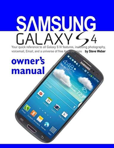 amazon com samsung galaxy s4 owner s manual your quick reference rh amazon com samsung galaxy s manuel d'utilisation pdf samsung galaxy s manual download