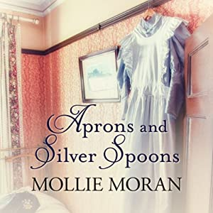 Aprons and Silver Spoons Hörbuch