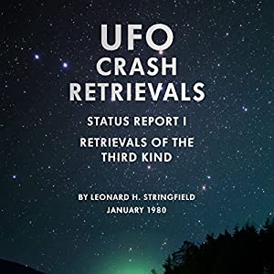 UFO Crash Retrievals - Status Report I Audiobook