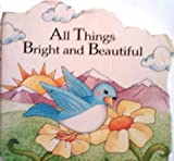 All Things Bright and Beautiful, Tish Tenud, 0785316566