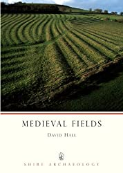 Medieval Fields (Shire Archaeology)