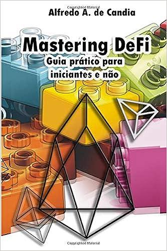 Mastering DeFi: Guia prático para iniciantes e não: Amazon.es ...