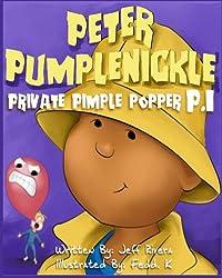 Peter Pumplenickle Private Pimple Popper P.I.