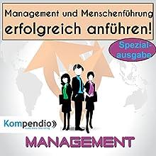Management und Menschenführung: erfolgreich anführen! Hörbuch von Alessandro Dallmann Gesprochen von: Michael Freio Haas