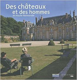 Livres électroniques gratuits DES CHATEAUX ET DES HOMMES en Haute-Normandie