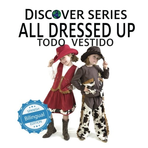 Todo Vestido/All Dressed Up (Xist Kids Bilingual Spanish English)