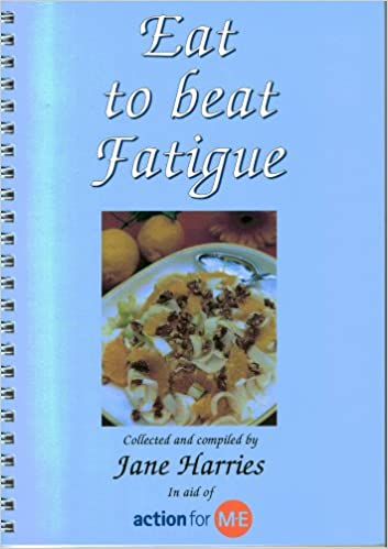 Book Eat to Beat Fatigue: Ideas for Low Energy Cooking