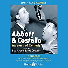 Abbott & Costello: Masters of Comedy Radio/TV Program by Bud Abbott, Lou Costello