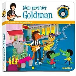 Amazon Fr Livre Musical Mon Premier Goldman Melanie