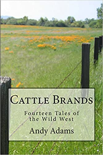 Cattle Brands: Fourteen Tales of the Wild West