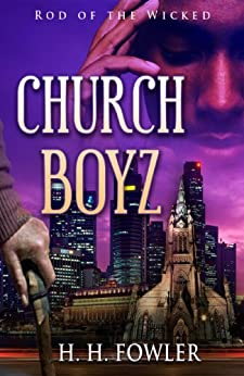 Rod of the Wicked (Church Boyz Book 1) by [Fowler, H.H.]