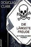 Die längste Freude: Kriminalroman (Masters und Green) (German Edition)
