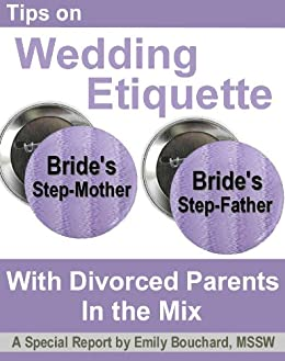 Amazon Com Tips On Wedding Etiquette With Divorced Parents In The