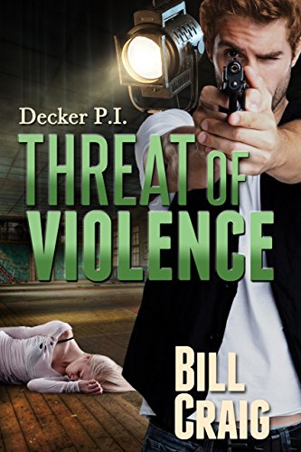 Threat of Violence (Decker P.I. Book 13)