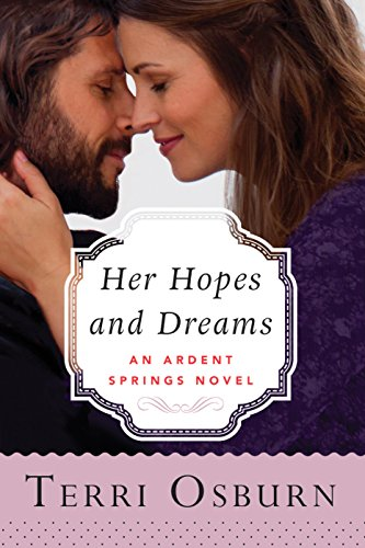 - Her Hopes and Dreams (Ardent Springs Book 4)