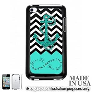 Live the Life You Love Infinity Quote - Aqua Black White Chevron with Anchor For Case Ipod Touch 4 Cover Touch 4th Hard Case - BLACK by Unique Design Gifts [MADE IN USA]