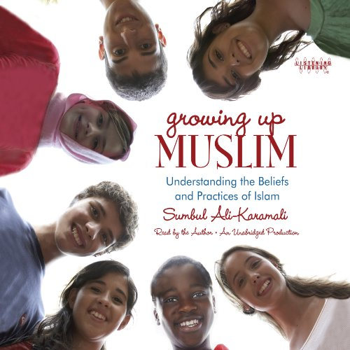 Growing Up Muslim: Understanding the Beliefs and Practices of Islam Audiobook [Free Download by Trial] thumbnail