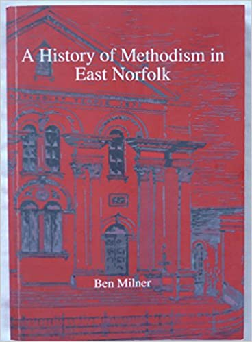 Read A History of Methodism in East Norfolk PDF, azw (Kindle), ePub, doc, mobi