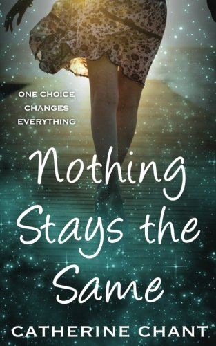 book cover of Nothing Stays the Same