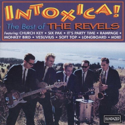Intoxica! The Best of The Revels by Revels, The