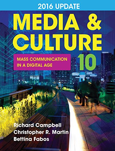 Media & Culture, 2016 Update: An Introduction to Mass Communication
