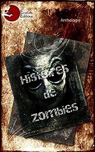 Histoires de zombies par Esther J Hervy