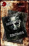 Histoires de Zombies par Mendonca