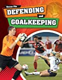 Defending and Goaltending, James Nixon, 1599205270
