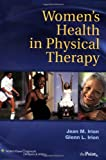 Women's Health in Physical Therapy (Point (Lippincott Williams & Wilkins))