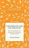 The Novelist and the Archive in 17th Century Italy, Povolo, Claudio, 1137395982