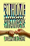 At Home Among Strangers: Exploring the Deaf Community in the United States by Jerome D. Schein (1989-09-01)