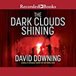 The Dark Clouds Shining | David Downing