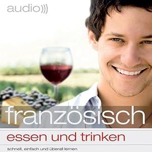 Audio Französisch essen und trinken Hörbuch