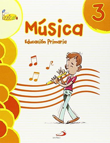 Descargar Libro Música 3 - Proyecto Pizzicato - Libro Del Alumno: Educación Primaria Vicente Gil Arráez