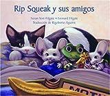 Rip Squeak y Sus Amigos, Susan Yost-Filgate, 096724224X