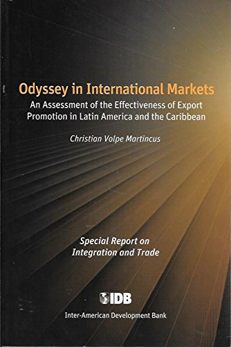 Odyssey in International Markets: An Assessment of the Effectiveness of Export Promotion in Latin America and the Caribbean PDF