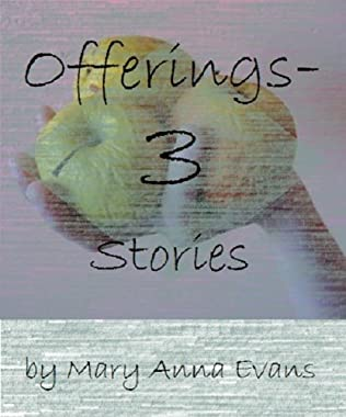 book cover of Offerings-Three Stories