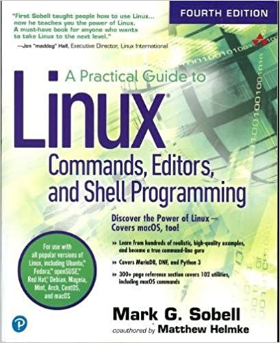 A Practical Guide to Linux Commands, Editors, and Shell