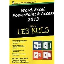 Word, Excel, PowerPoint et Access 2013 Mégapoche pour les Nuls (French Edition)