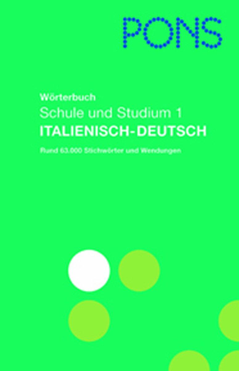 pons-wrterbuch-fr-schule-und-studium-italienisch-neubearbeitung-italienisch-deutsch