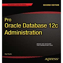 Pro Oracle Database 12c Administration