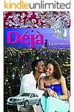 Deja (Deja Series Book 1)