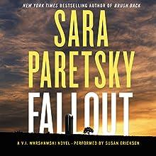 Fallout: A V.I. Warshawski Novel | Livre audio Auteur(s) : Sara Paretsky Narrateur(s) : Susan Ericksen