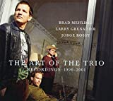 The Art of the Trio: Recordings 1996-2001