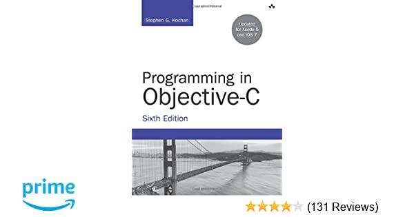 Programming in objective c 6th edition developers library programming in objective c 6th edition developers library stephen g kochan 9780321967602 amazon books fandeluxe Images