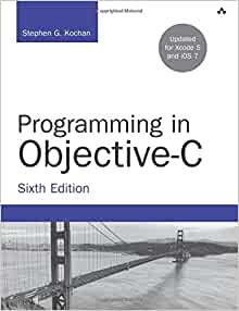 Programming in objective c 6th edition developers library programming in objective c 6th edition developers library stephen g kochan 9780321967602 amazon books fandeluxe Image collections